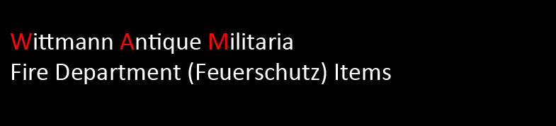 Wittmann Militaria Fire Department Section