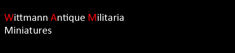 Wittmann Militaria Miniatures Section
