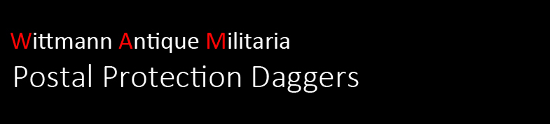 Wittmann Militaria Postal Protection Dagger Section